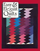 Easy & Elegant Quilts by Sara Nephew