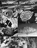 Myers, Robert F.: Micronesian Reef Fishes: A Field Guide for Divers and Aquarists