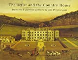 Sotheby's: The Artist and the Country House: From the Fifteenth Century to the Present Day