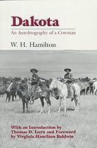 Dakota: An Autobiography of a Cowman by…