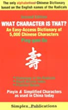 What Character Is That?: An Easy-access…