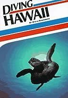 Diving Hawaii (Aqua Quest Diving Series) by…
