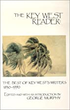 The Key West Reader: The Best of the Key…