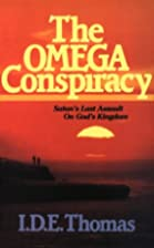 Omega Conspiracy: Satan's Last Assault on…
