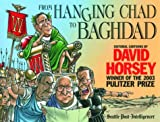 Horsey, David: From Hanging Chad to Baghdad