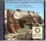 Mark D. Varien: The Sand Canyon Archaeological Project: Site Testing