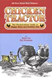 Lee, Andy: Chicken Tractor: The Permaculture Guide to Happy Hens and Healthy Soil