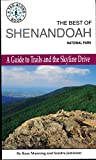 Manning, Russ: The Best of Shenandoah National Park: A Guide to Trails and the Skyline Drive