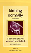 Birthing Normally: A Personal Growth…