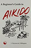Billingiere, Joseph: A Beginner's Guide to Aikido