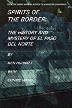 Spirits of the Border: The History and…
