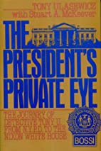 The President's Private Eye: The Journey of…