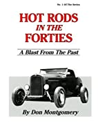 Hot Rods in the Forties: A Blast from the…
