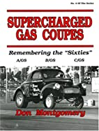 Supercharged Gas Coupes: Remembering the…