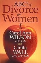 ABCs of Divorce for Women by Carol Ann…