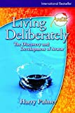 Palmer, Harry: Living Deliberately: The Discovery and Development of Avatar