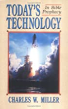Today's technology in Bible prophecy by…