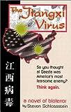 Schlossstein, Steven: The Jiangxi Virus
