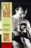 Brass, Perry: Out There