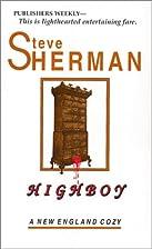 Highboy (New England Cozy, 3) by Steve…