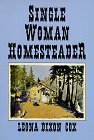 Single Woman Homesteader by Leona Cox