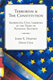 Cole, David: Terrorism & the Constitution 2002