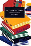 Geldzahler, Henry: Making It New: Essays, Interviews, and Talks