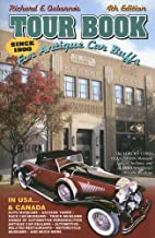 TOUR BOOK FOR ANTIQUE CAR BUFFS: In USA and…
