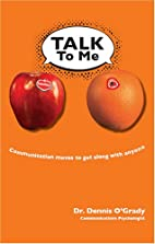 Talk To Me: Communication Moves To Get Along…