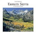 California's Eastern Sierra: A Visitor's…