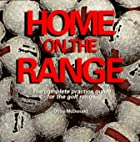 Home on the Range: The Complete Practice…