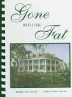Gone With the Fat: A Cookbook by Jen Bays…