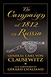 Clausewitz, Carl Von: The Campaign of 1812 in Russia
