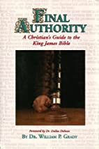 Final Authority: A Christian's Guide to…