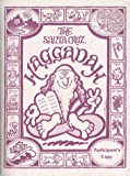Paley, Nina: The Santa Cruz Haggadah: A Passover Haggadah, Coloring Book and Journal for the Evolving Consciousness