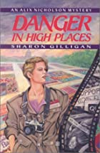 Danger in High Places by Sharon Gilligan
