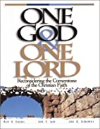 One God & One Lord : Reconsidering the…