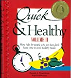 Ponichtera, Brenda J.: Quick & Healthy: More Help for People Who Say They Don't Have Time to Cook Healthy Meals