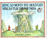 Lobel, Arnold: Ming Lo Moves the Mountain