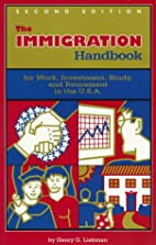 The Immigration Handbook by Henry G. Liebman