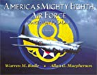 America's Mighty Eighth Air Force Conception…