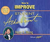 Harry K. Wong: How to Improve Student Achievement (1)