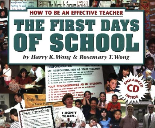 the-first-days-of-school-how-to-be-an-effective-teacher-book-and-cd-3rd-edition