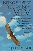 Being the Best You Can Be in MLM: How to…