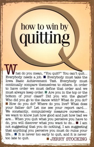 how-to-win-by-quitting
