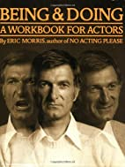 Being and Doing: A Workbook for Actors by…