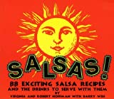 Hoffman, Robert: Salsas!: And the Drinks to Serve with Them