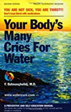 Your Body's Many Cries for Water by…