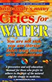 Batmanghelidj, F.: Your Body&#39;s Many Cries for Water: You Are Not Sick, You Are Thirsty