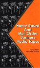 Rounds, Mike: Home Based and Mail Order Business Audio Tapes